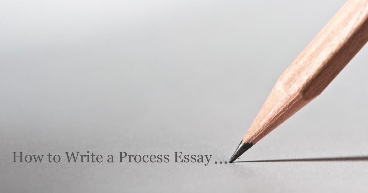 How to Write a Process Essay to Enjoy Success?